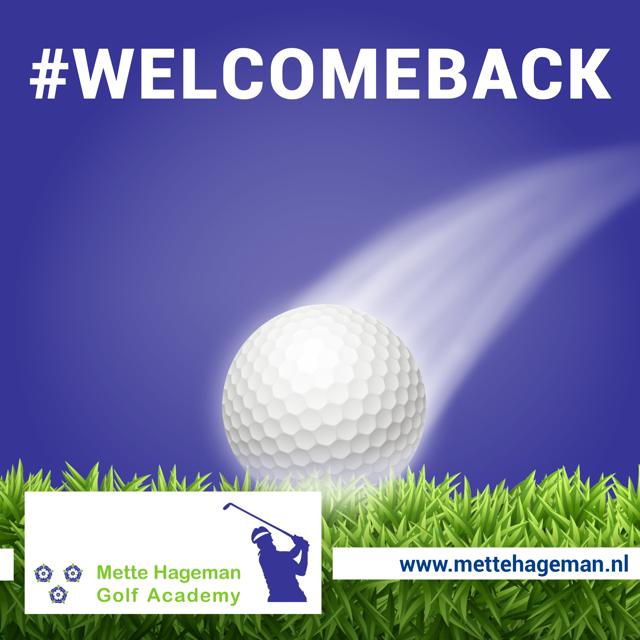 Vanaf 12 mei 2020 is de Mette Hageman Golf Academy back in business… !